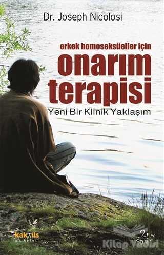 Kaknüs Yayınları - Erkek Homoseksüeller İçin Onarım Terapisi