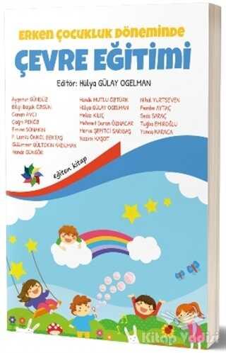 Eğiten Kitap - Erken Çocukluk Döneminde Çevre Eğitimi