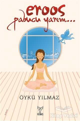 Feniks Yayınları - Eroos Pabucu Yarım