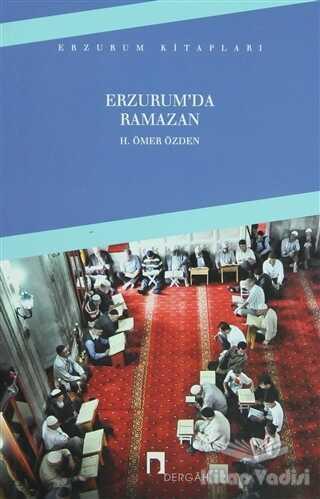 Dergah Yayınları - Erzurum'da Ramazan
