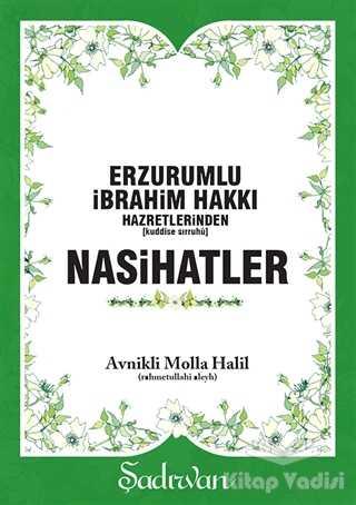 Şadırvan Yayınları - Erzurumlu İbrahim Hakkı Hazretlerinden Nasihatler
