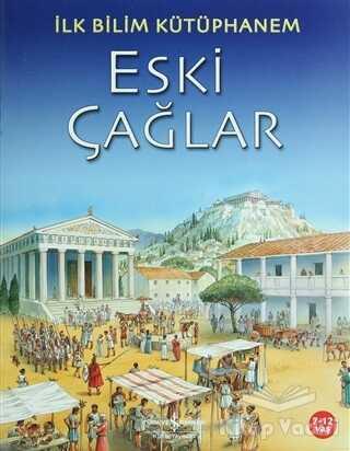 İş Bankası Kültür Yayınları - Eski Çağlar