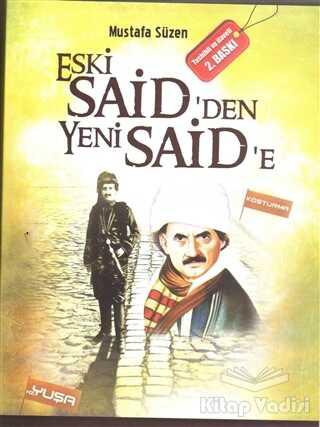 LP Akademi Yayınları - Eski Said'den Yeni Said'e