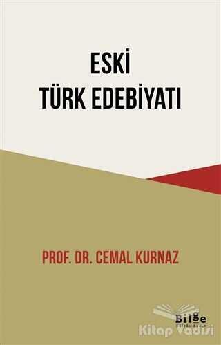 Bilge Kültür Sanat - Eski Türk Edebiyatı