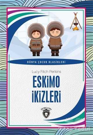 Dorlion Yayınevi - Eskimo İkizleri