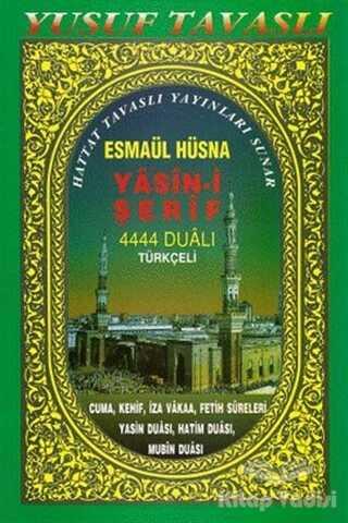 Tavaslı Yayınları - Esmaül Hüsna - Yasin-i Şerif (D18)