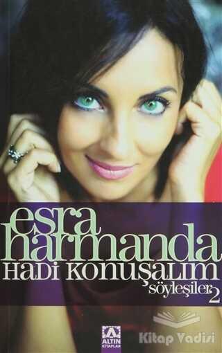 Altın Kitaplar - Esra Harmanda - Hadi Konuşalım - Söyleşiler: 2