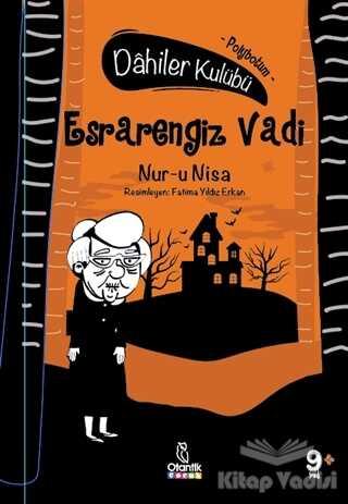 Otantik Kitap - Esrarengiz Vadi - Dahiler Kulübü