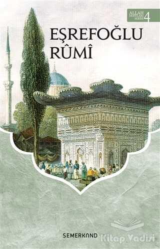 Semerkand Yayınları - Eşrefoğlu Rumi