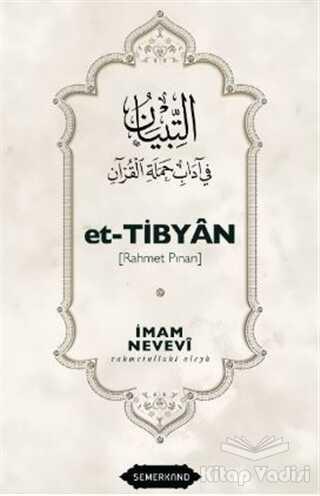 Semerkand Yayınları - Et-Tibyan - Rahmet Pınarı