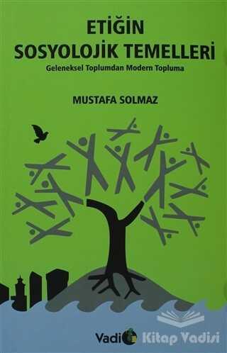 Vadi Yayınları - Etiğin Sosyolojik Temelleri