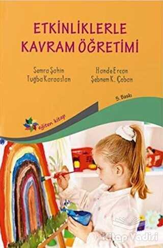 Eğiten Kitap - Etkinliklerle Kavram Öğretimi