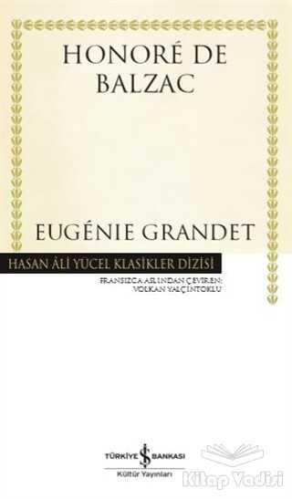 İş Bankası Kültür Yayınları - Eugenie Grandet (Ciltli)