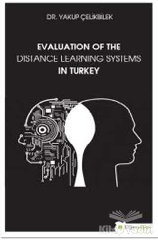 Hiperlink Yayınları - Evaluation Of The Distance Learning Systems In Turkey