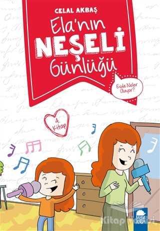 Mavi Kirpi Yayınları - Evde Neler Oluyor - Elanın Neşeli Günlüğü (2. Sınıf)