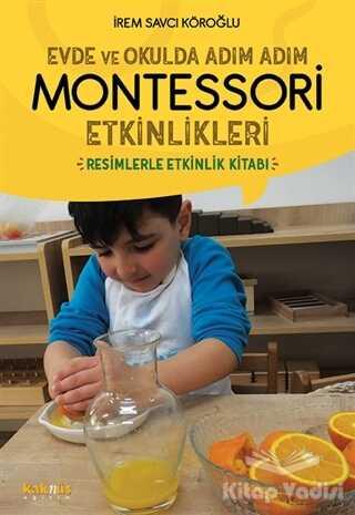Kaknüs Yayınları - Evde ve Okulda Adım Adım Montessori Etkinlikleri