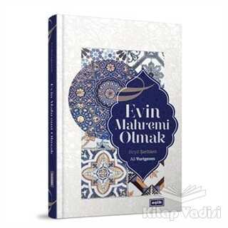 Eşik Yayınları - Evin Mahremi Olmak