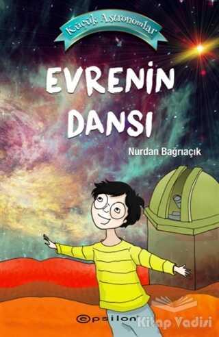 Epsilon Yayınevi - Evrenin Dansı - Küçük Astronomlar 4