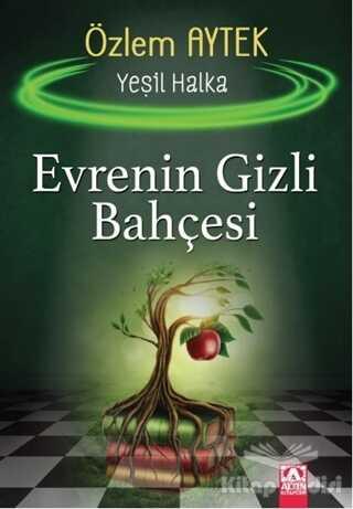 Altın Kitaplar - Evrenin Gizli Bahçesi - Yeşil Halka