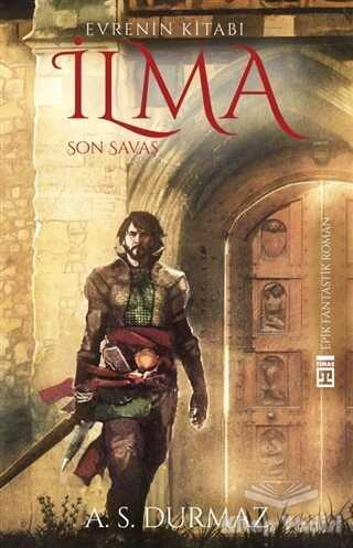 Timaş Yayınları - Evrenin Kitabı İlma - Son Savaş