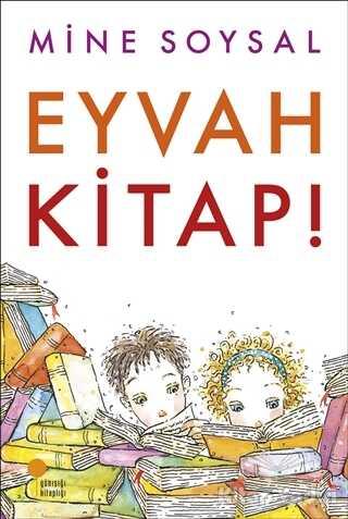 Günışığı Kitaplığı - Eyvah Kitap!