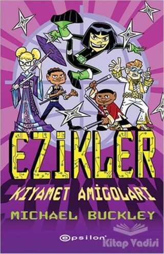 Epsilon Yayınevi - Ezikler - Kıyamet Amigoları
