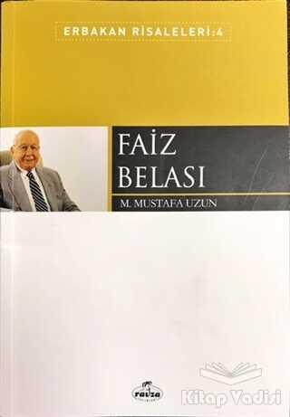 Ravza Yayınları - Faiz Belası - Erbakan Risaleleri: 4