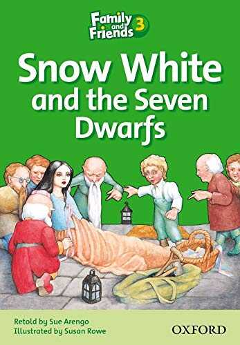 Oxford University Press - Family and Friends Readers 3: Snow White