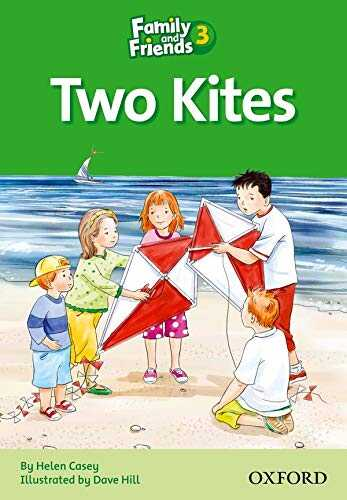 Oxford University Press - Family and Friends Readers 3: Two Kites