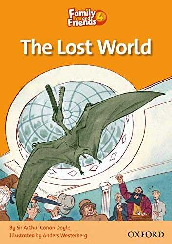 Oxford University Press - Family and Friends Readers 4: The Lost World