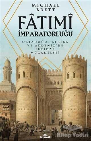 Kronik Kitap - Fatımi İmparatorluğu