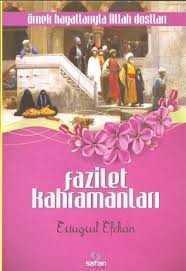 Safran Yayınları - Fazilet Kahramanları / Safran Yay.