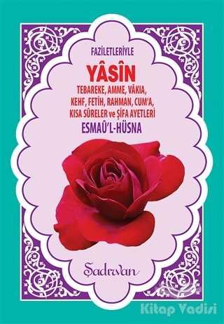 Şadırvan Yayınları - Faziletleriyle Yasin-i Şerif (Hafız Boy)