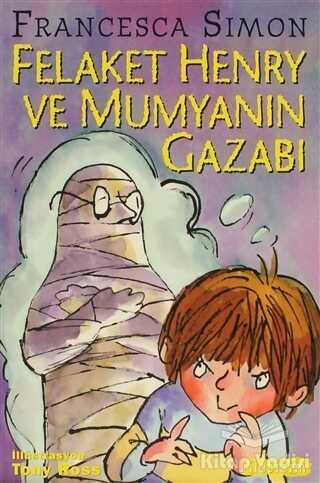 İletişim Yayınevi - Felaket Henry ve Mumyanın Gazabı
