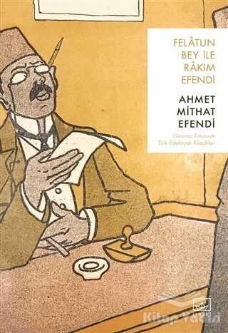 İthaki Yayınları - Felatun Bey ile Rakım Efendi