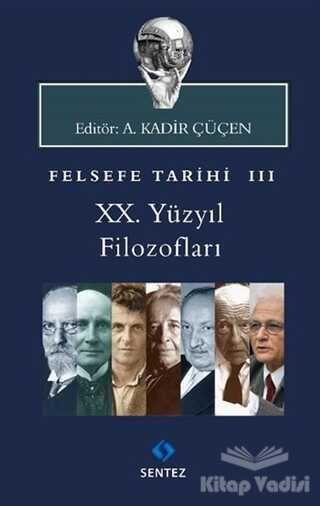 Sentez Yayınları - Felsefe Tarihi 3