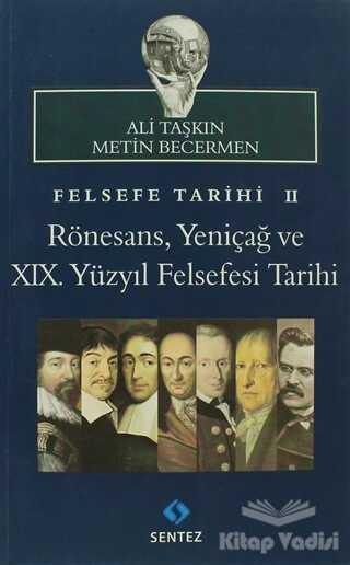 Sentez Yayınları - Felsefe Tarihi 2
