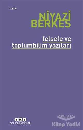 Yapı Kredi Yayınları - Felsefe ve Toplumbilim Yazıları