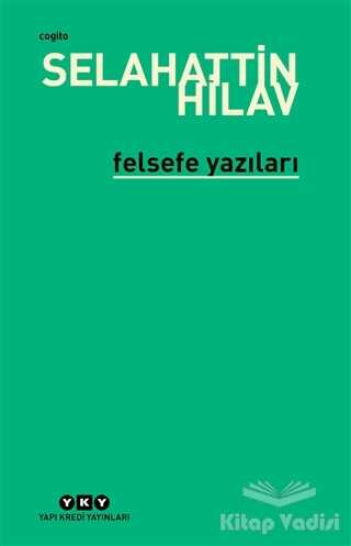 Yapı Kredi Yayınları - Felsefe Yazıları