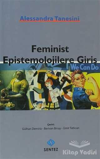 Sentez Yayınları - Feminist Epistemolojilere Giriş