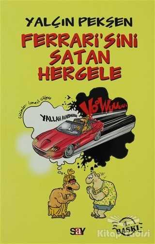Say Yayınları - Ferrari'sini Satan Hergele