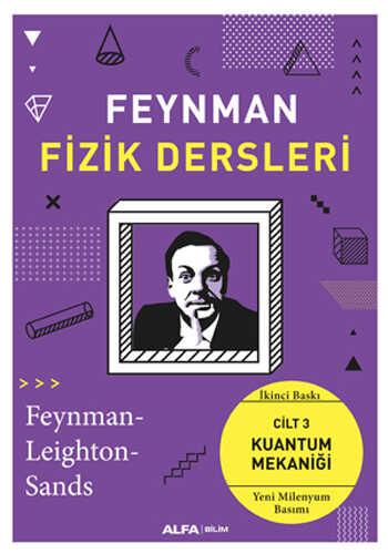 Alfa Yayınları - Feynman Fizik Dersleri: Cilt 3 - Kuantum Mekaniği
