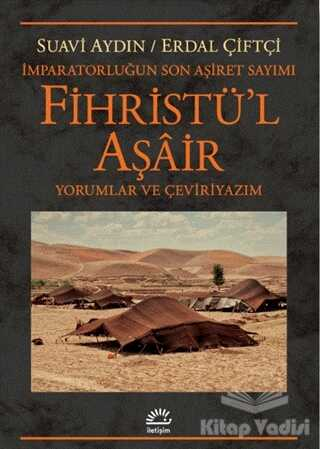 İletişim Yayınevi - Fihristü'l Aşair - İmparatorluğun Son Aşiret Sayımı