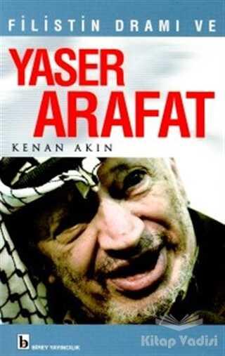 Birey Yayıncılık - Filistin Dramı ve Yaser Arafat