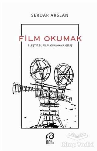 İnsan Sanat Yayınları - Film Okumak