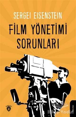 Dorlion Yayınevi - Film Yönetimi Sorunları