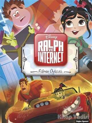 Doğan Egmont Yayıncılık - Filmin Öyküsü - Ralph ve İnternet