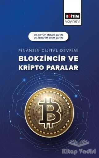 Eğitim Yayınevi - Ders Kitapları - Finansın Dijital Devrimi Blokzincir ve Kripto Paralar