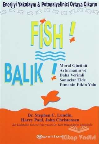 Epsilon Yayınevi - Fish! - Balık