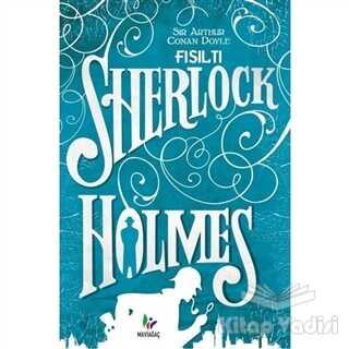 Mavi Ağaç Yayınları - Fısıltı - Sherlock Holmes